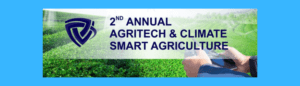 2nd Annual Agritech & Climate Smart Agriculture Conference