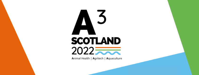 A3 Scotland 2022 | Transition to Net Zero | Animal Health, Agri-Tech, Aquaculture | Agri-EPI Centre