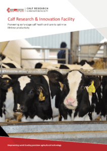 Agri-EPI Calf Research & Innovation Facility Brochure WEB