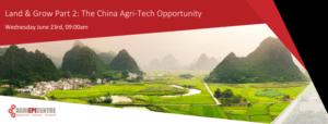 China Agri-Tech Opportunity Webinar